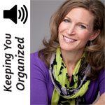 Podcast 067: Small Changes that Can Make A Big Difference in Your Organizing