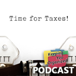 Podcast 116: Organizing for Tax Preparation