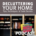 Podcast 119: Decluttering Your Home