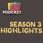 Podcast 141: Season Three Highlights