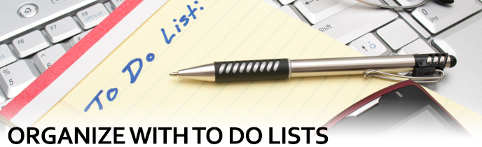 Organize with To Do Lists
