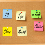 10 Tips to Help Clear Mental Clutter