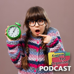 Podcast 138: How to Help Your Student Own their Time and Responsibilities: Part 1