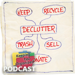 Podcast 189: Quick Wins with Decluttering