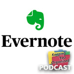 Podcast 252: Getting Organized with Evernote