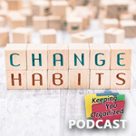 Podcast 278: How to Make Habits Stick