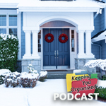 Podcast 284: Preparing Your Home for Holiday Entertaining - Part 3