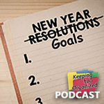 Podcast 289: Goal Setting versus Resolutions