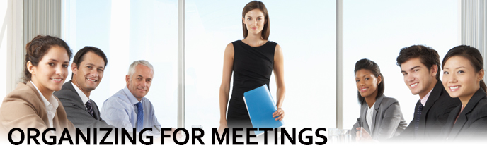 Organizing For Meetings