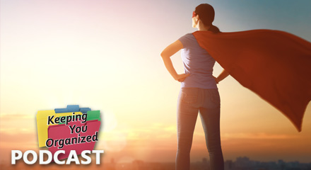[PODCAST] 259: Be Your Own Super Hero - Part 1